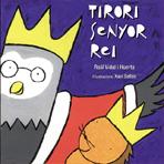 03 Tirorí senyor rei