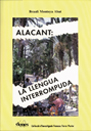 01 Alacant: La llengua interrompuda