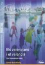 07 Els valencians i el valencià. Usos i representacions socials