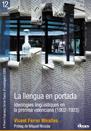 12 La llengua en portada. Ideologies lingüístiques en la premsa