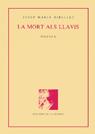 8. LA MORT ALS LLAVIS