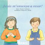 03. Jesús m'ensenya a resar