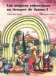 10 Las mujeres valencianas en tiempos de Jaume I - Castellá