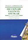 Diccionari valencià escolar doble il·lustrat